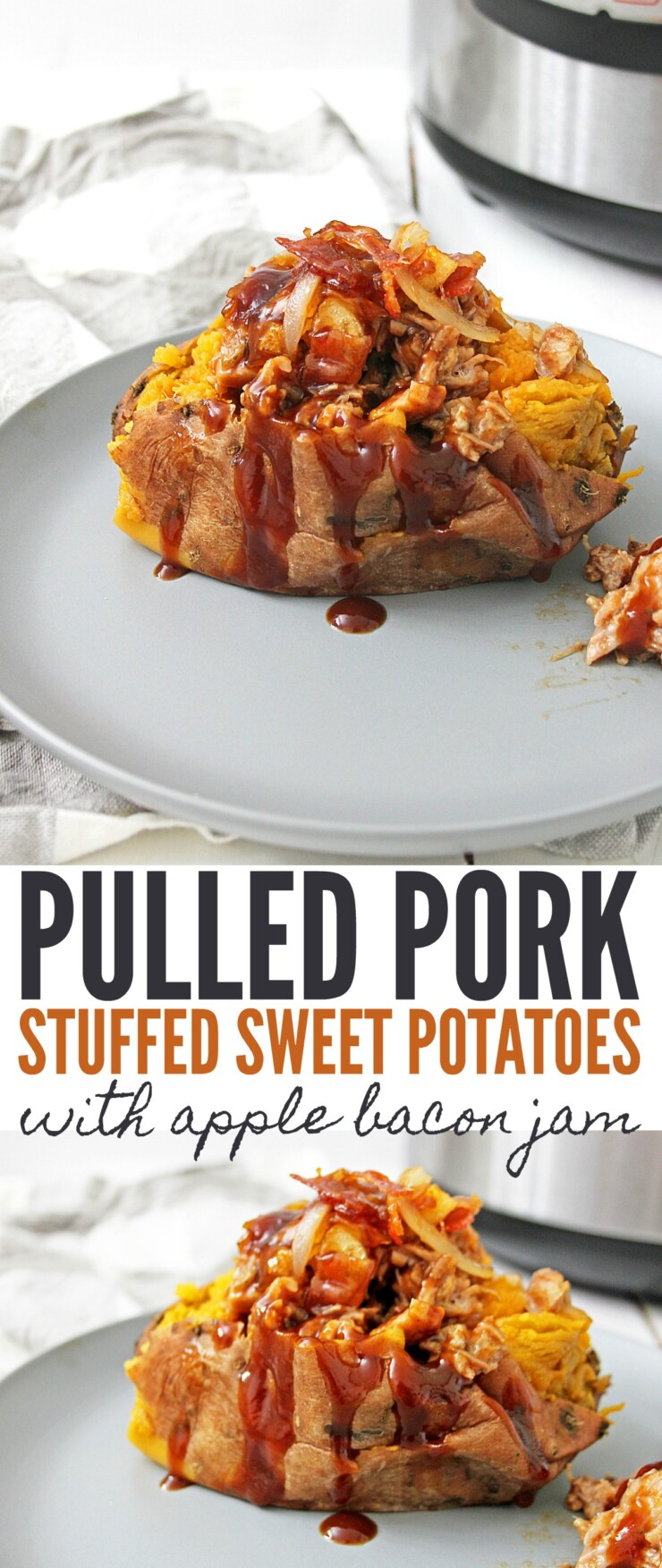 This Instant Pot Pulled Pork Stuffed Sweet Potatoes with Apple Bacon Jam features soft and creamy sweet potatoes cooked to perfection in the instant pot topped with pulled pork, onions, bbq sauce and an incredible apple bacon jam.