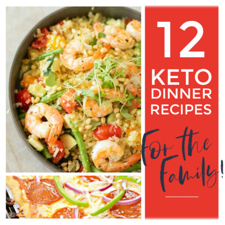 12 Keto Family Dinner Recipes