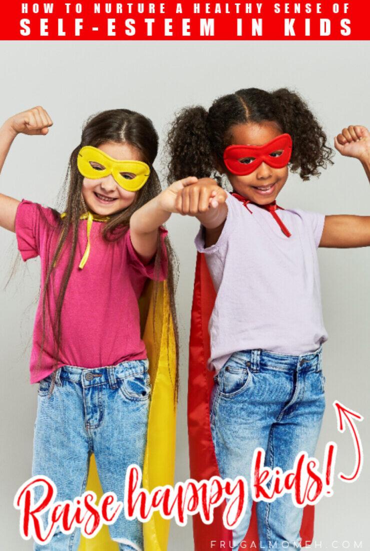 How to Nurture Self-Esteem in your Children