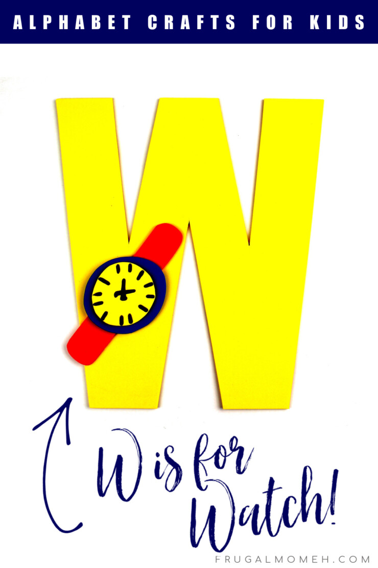 This week in my series of ABCs kids crafts featuring the Alphabet, we are doing a W is for Watch craft. These Alphabet Crafts For Kids are a fun way to introduce your child to the alphabet.