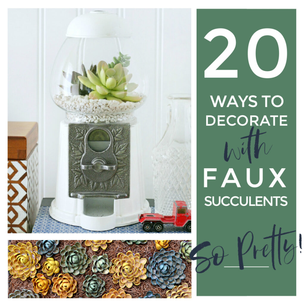 20 trendy ideas for decorating your home with faux succulents. Fake succulents are a low maintenance way to add green to your home.