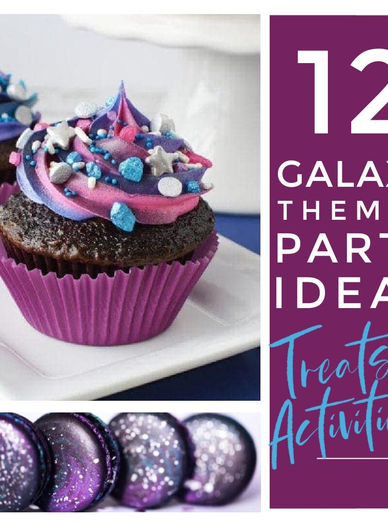 12 Galaxy Themed Birthday Ideas