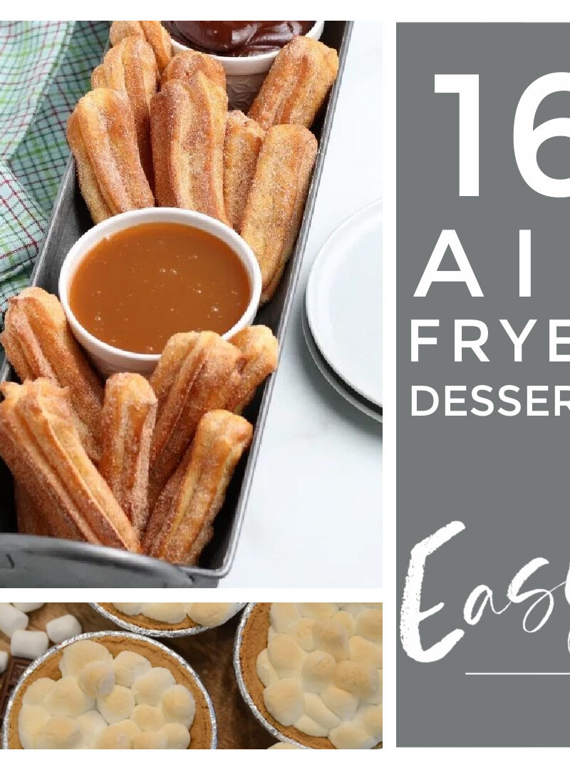 16 Irresistible and Easy Air Fryer Desserts