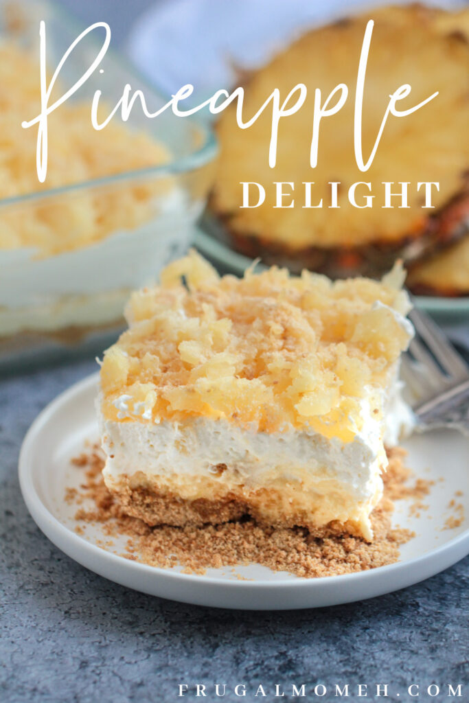Pineapple delight is a rich and sweet no-bake dessert full of tangy pineapple, rich whipped cream and a buttery sweet filling.