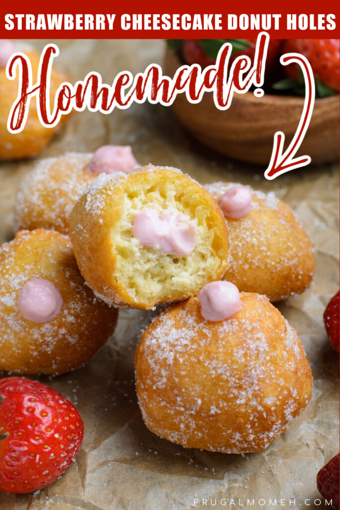 These Strawberry Cheesecake Donut Holes are fluffy fried cake donuts; rolled in sugar & stuffed with a creamy strawberry cheesecake filling.
